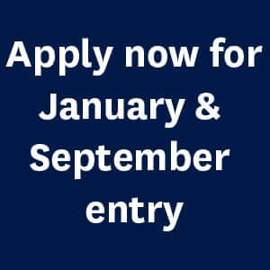 Apply now for January and September entry