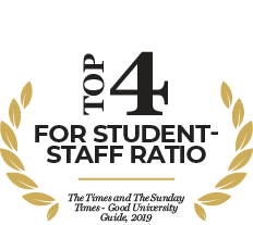 Top 4 for student-staff ratio - The Times and The Sunday Times Good University Guide 2019